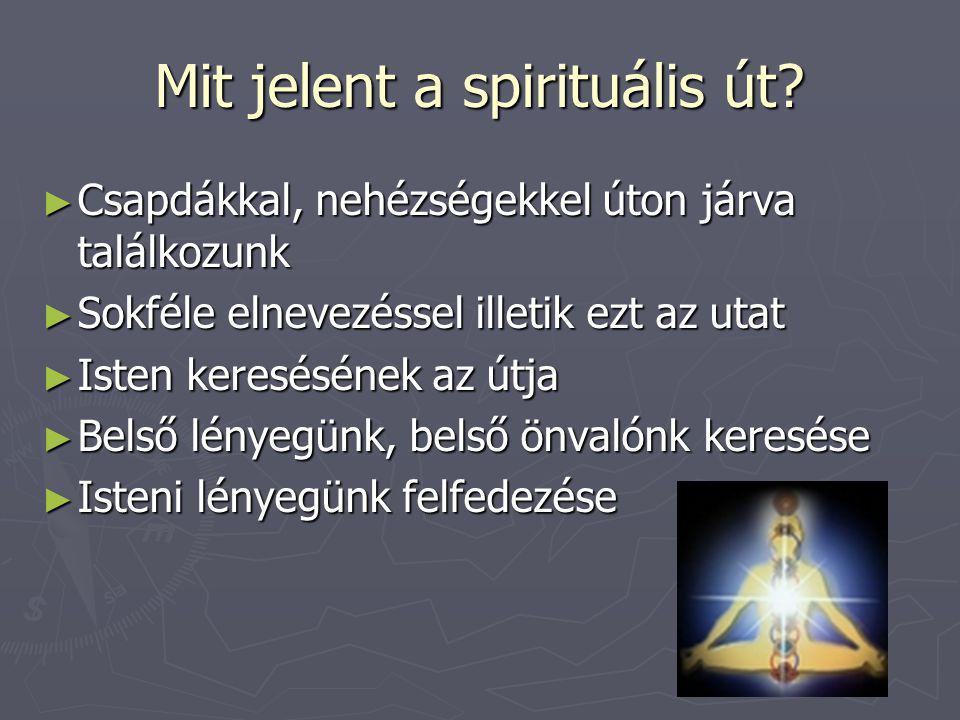 Mit jelent a spirituális út