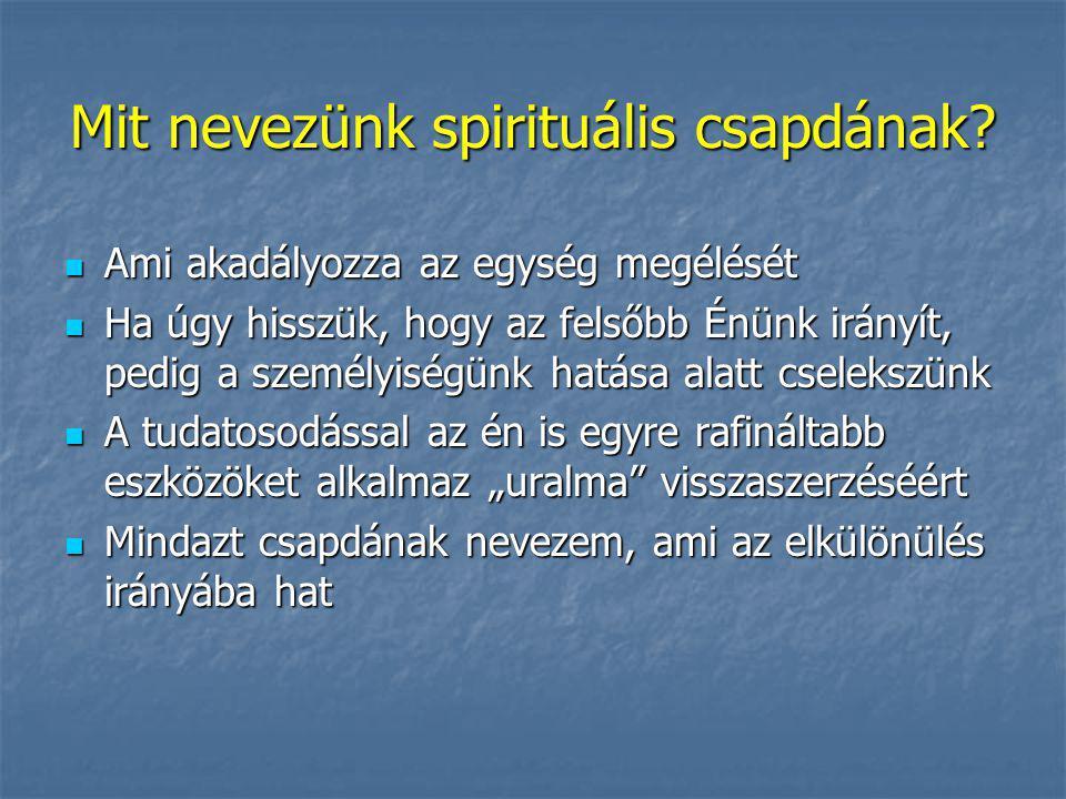 Mit nevezünk spirituális csapdának