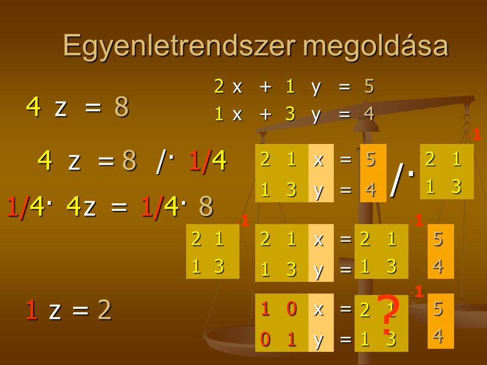 Egyenletrendszer megoldása