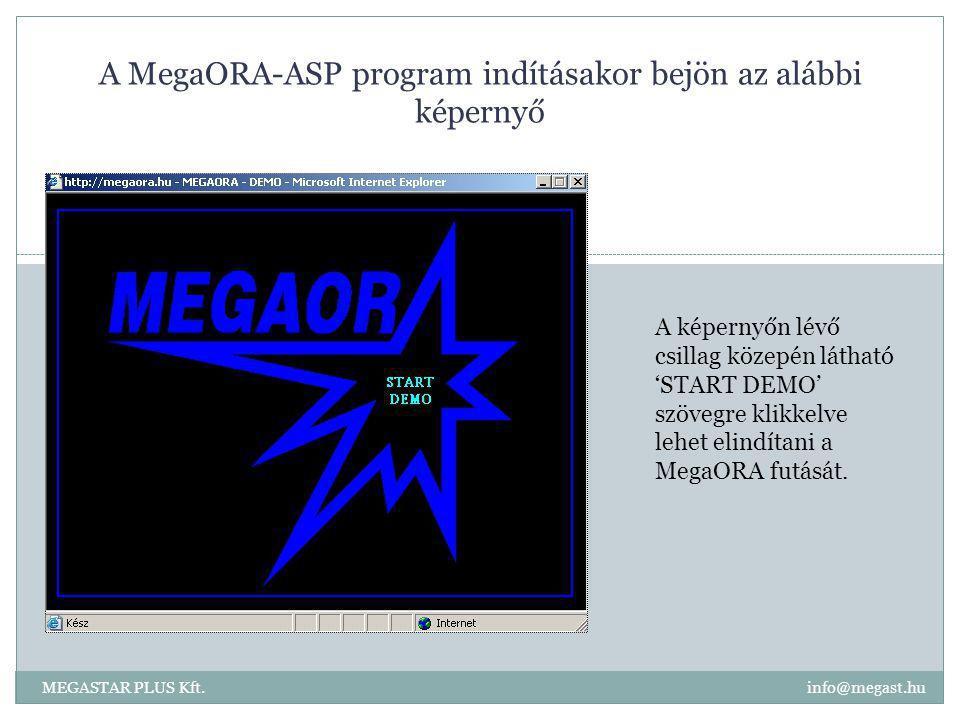 A MegaORA-ASP program indításakor bejön az alábbi képernyő