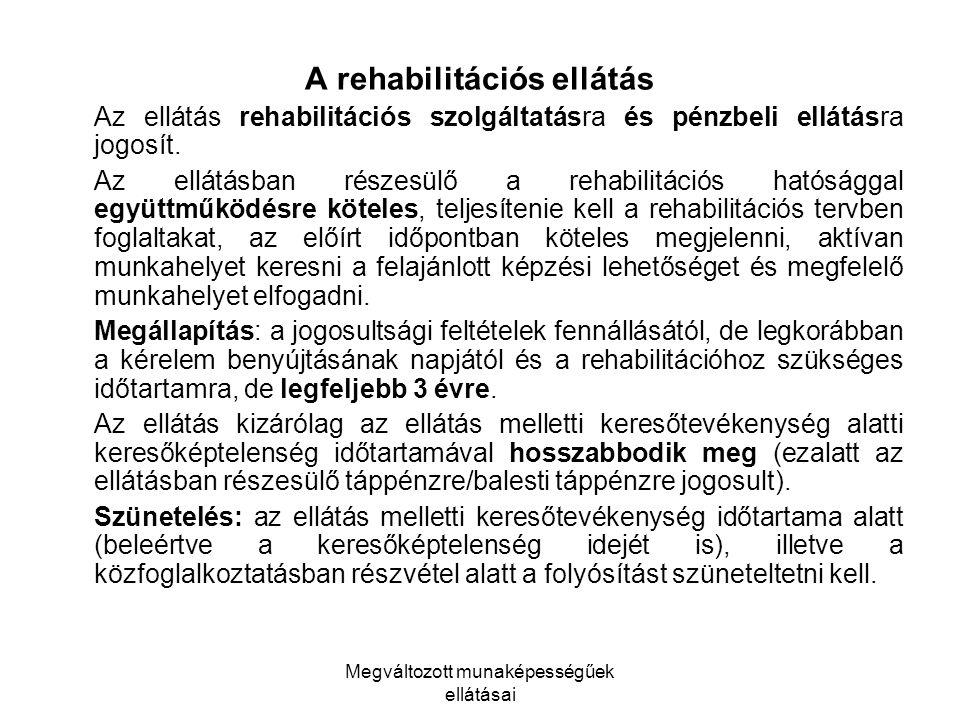 A rehabilitációs ellátás