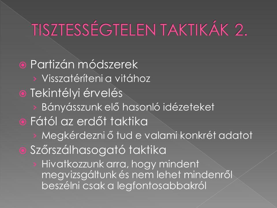 TISZTESSÉGTELEN TAKTIKÁK 2.