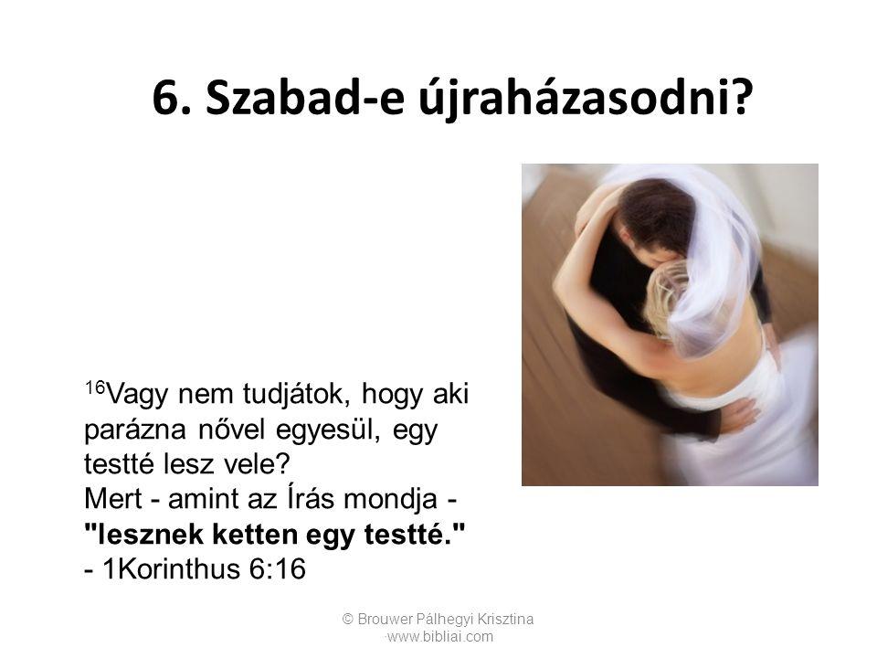 6. Szabad-e újraházasodni