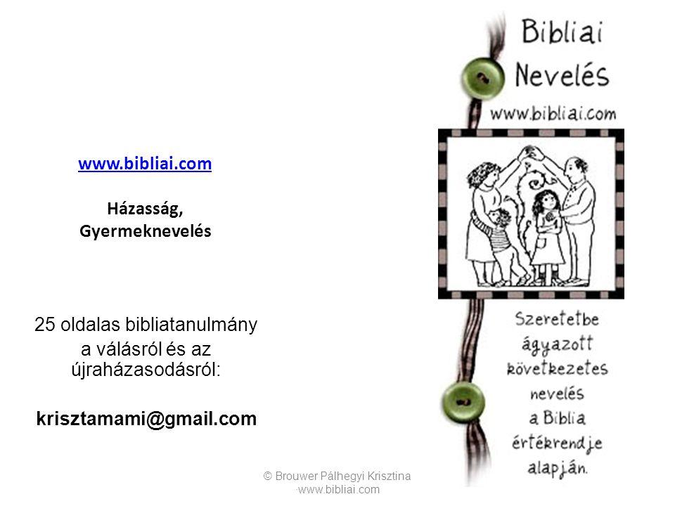 www.bibliai.com Házasság, Gyermeknevelés