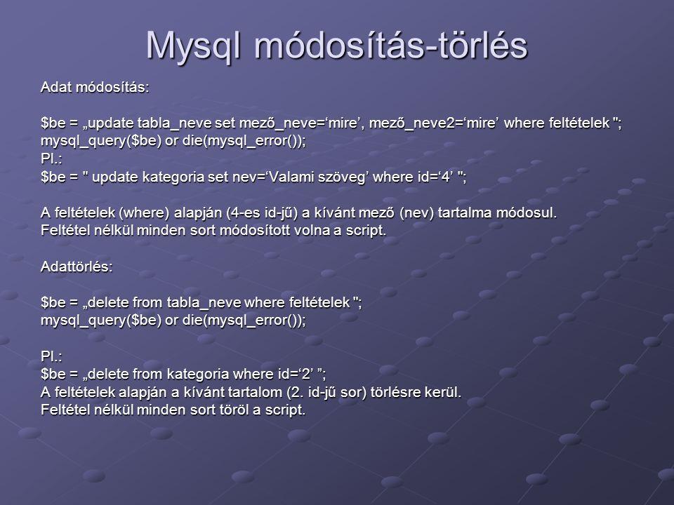 Mysql módosítás-törlés