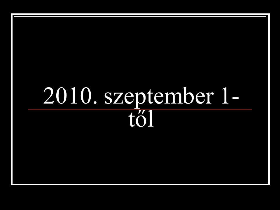 2010. szeptember 1-től