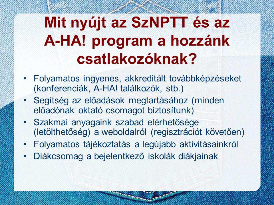 Mit nyújt az SzNPTT és az A-HA! program a hozzánk csatlakozóknak