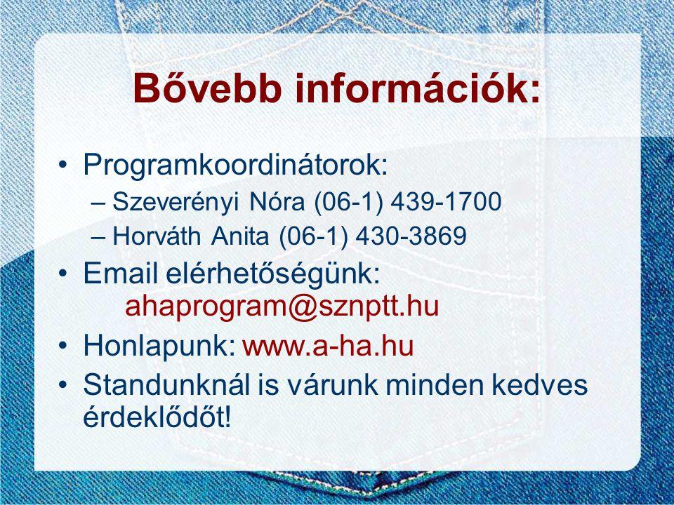Bővebb információk: Programkoordinátorok: