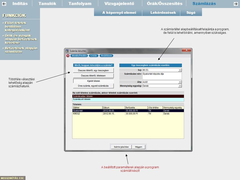 A beállított paraméterek alapján a program számlát készít