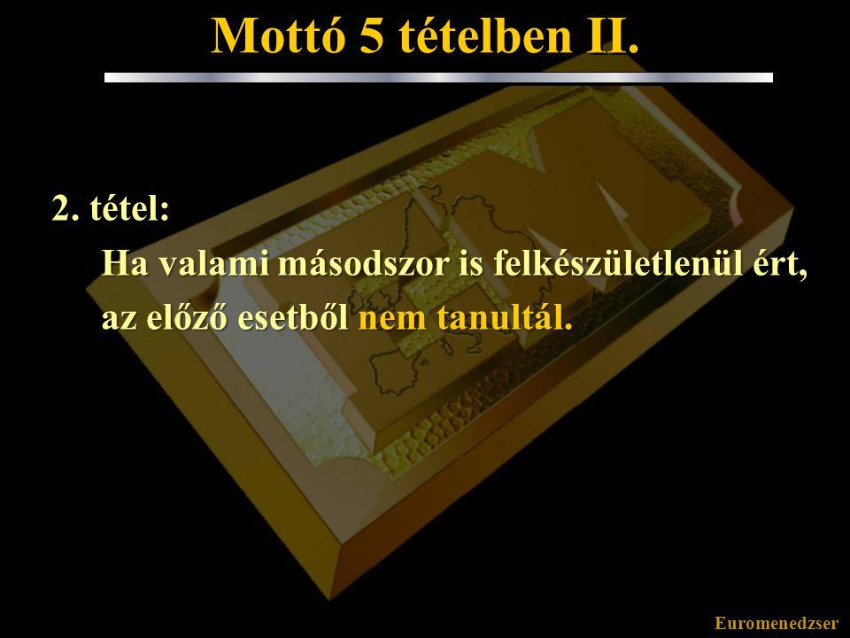 Mottó 5 tételben II. 2. tétel: