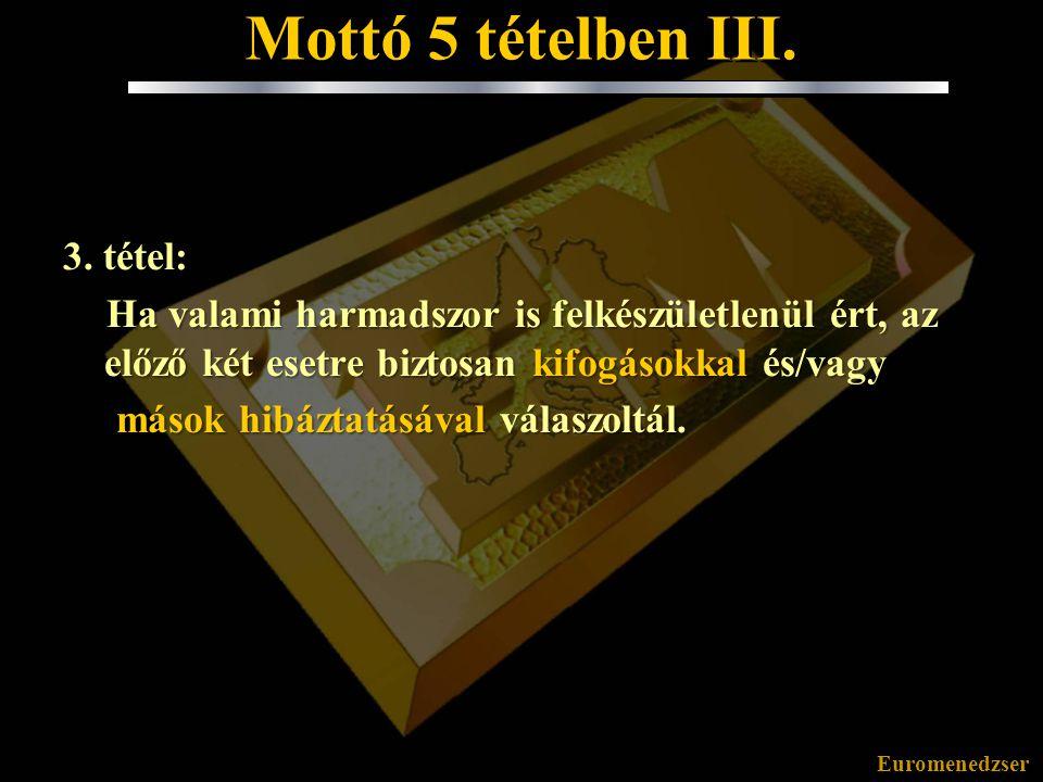 Mottó 5 tételben III. 3. tétel: