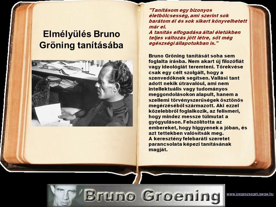 Elmélyülés Bruno Gröning tanításába