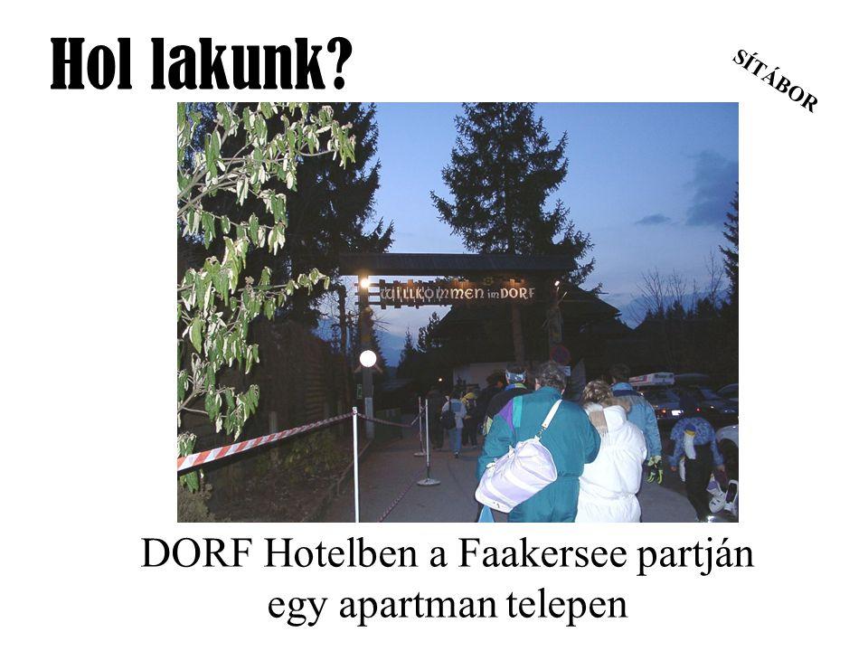 DORF Hotelben a Faakersee partján egy apartman telepen