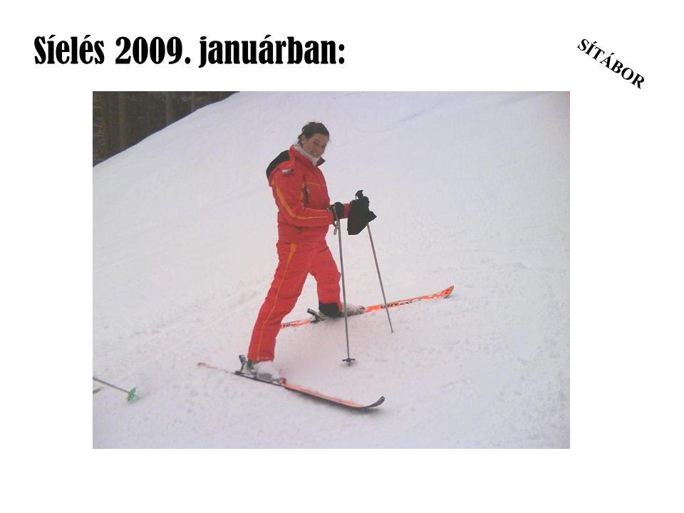 Síelés 2009. januárban: