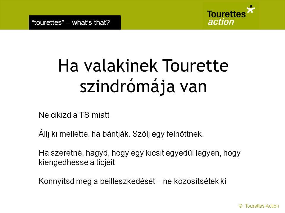 Ha valakinek Tourette szindrómája van