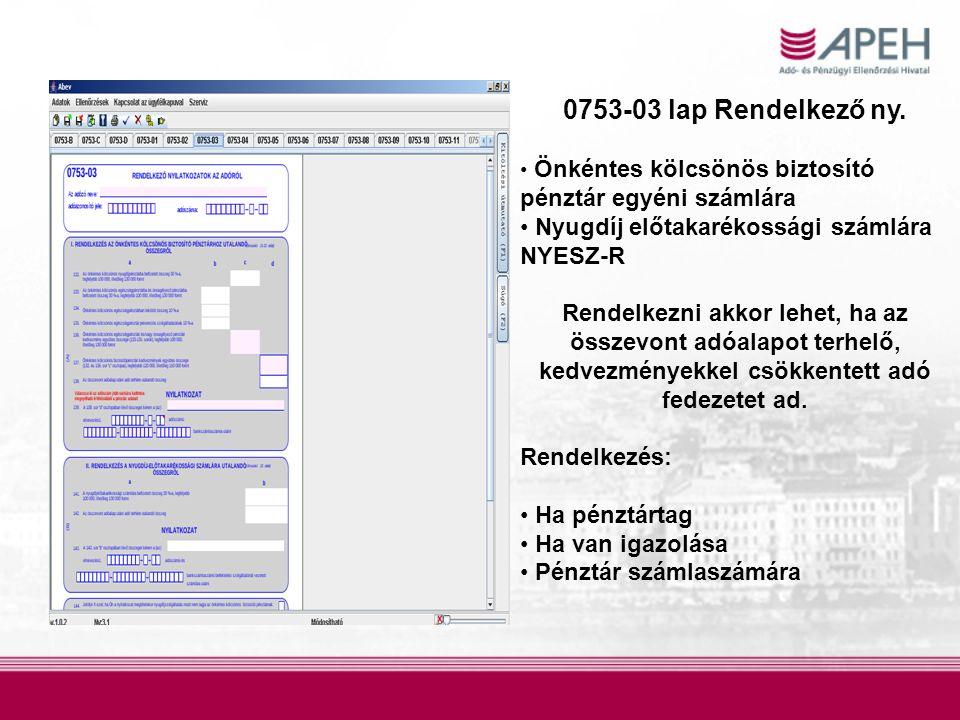 0753-03 lap Rendelkező ny. Nyugdíj előtakarékossági számlára NYESZ-R