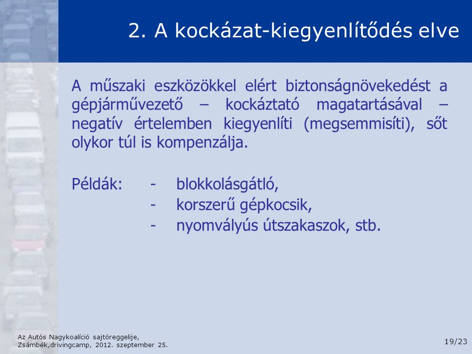 2. A kockázat-kiegyenlítődés elve