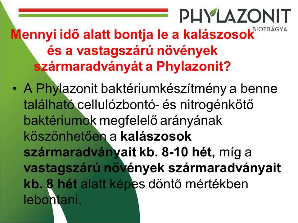 Mennyi idő alatt bontja le a kalászosok és a vastagszárú növények szármaradványát a Phylazonit