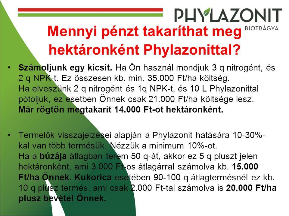 Mennyi pénzt takaríthat meg hektáronként Phylazonittal