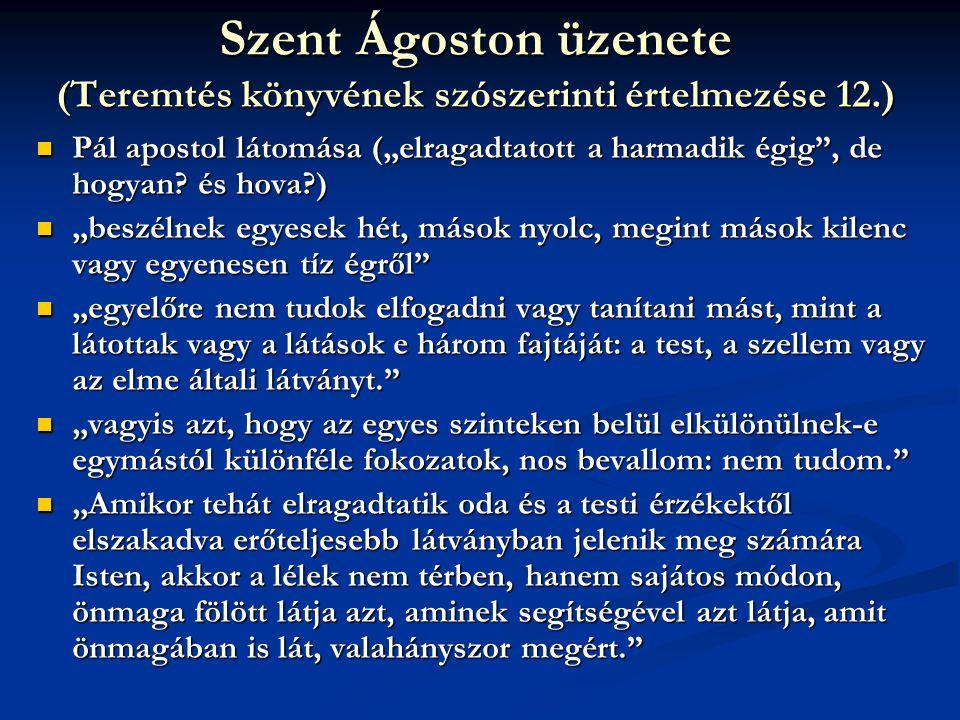 Szent Ágoston üzenete (Teremtés könyvének szószerinti értelmezése 12.)