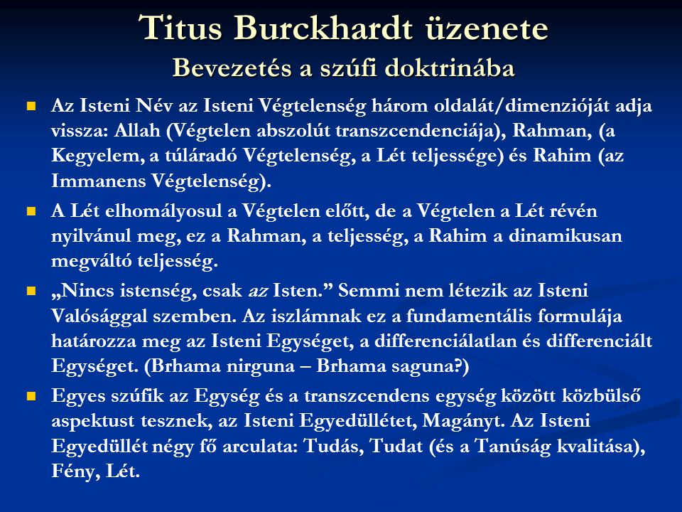 Titus Burckhardt üzenete Bevezetés a szúfi doktrinába