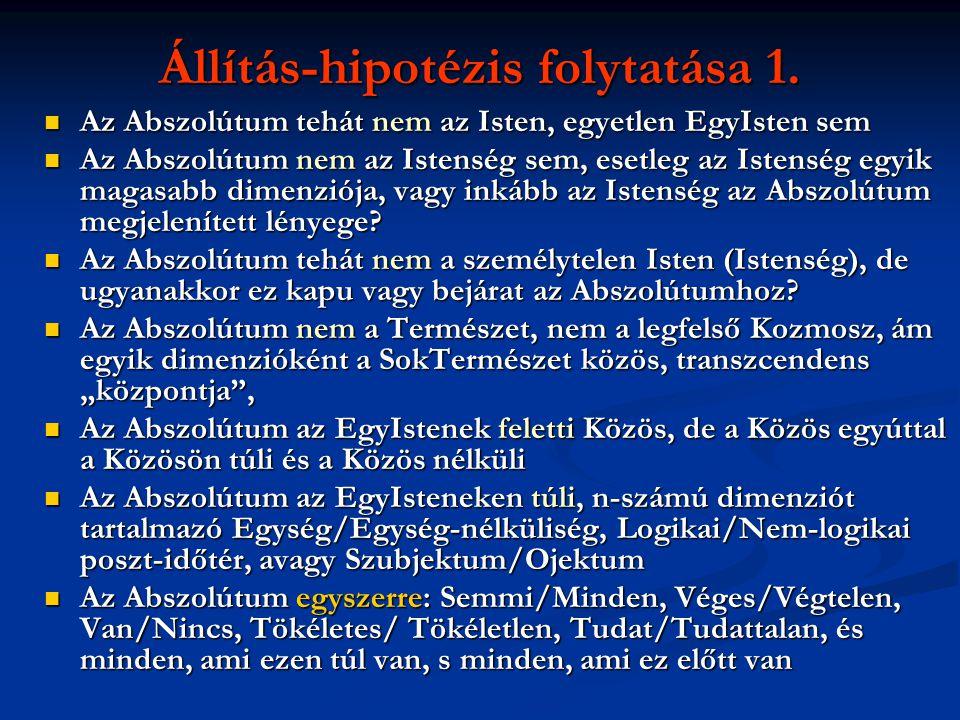 Állítás-hipotézis folytatása 1.