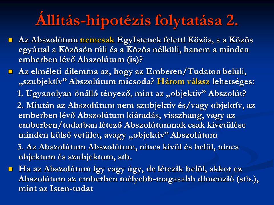 Állítás-hipotézis folytatása 2.