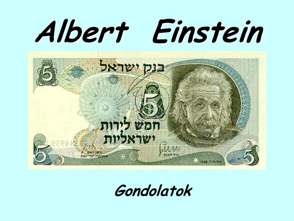 Albert Einstein Gondolatok