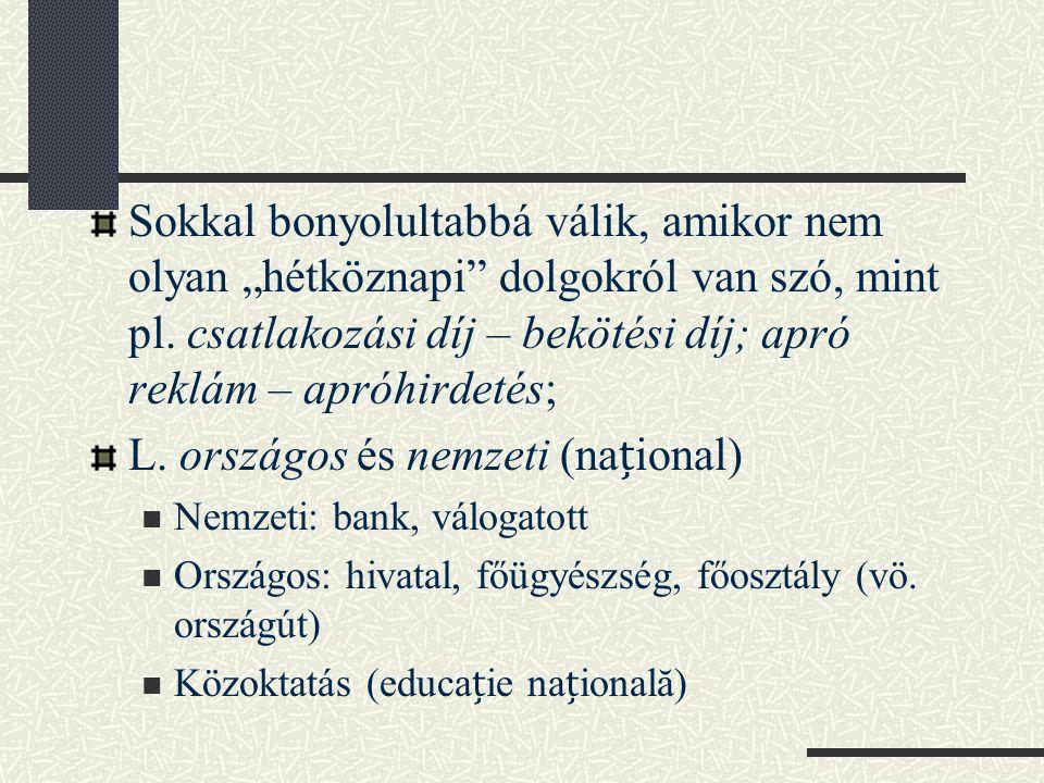 L. országos és nemzeti (național)