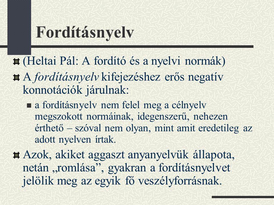 Fordításnyelv (Heltai Pál: A fordító és a nyelvi normák)