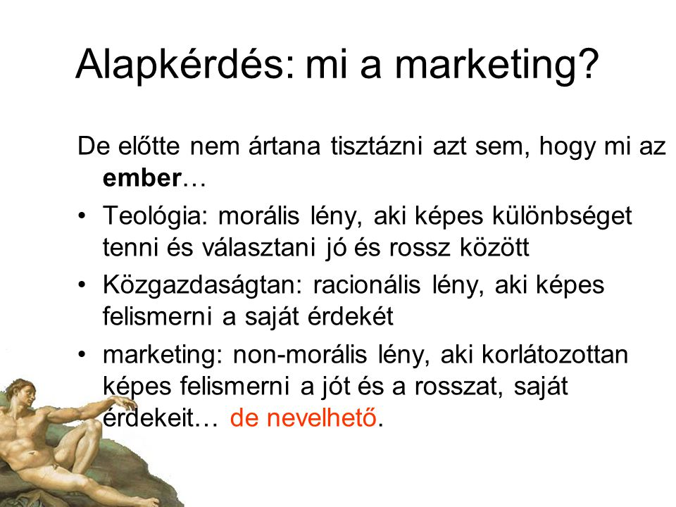 Alapkérdés: mi a marketing