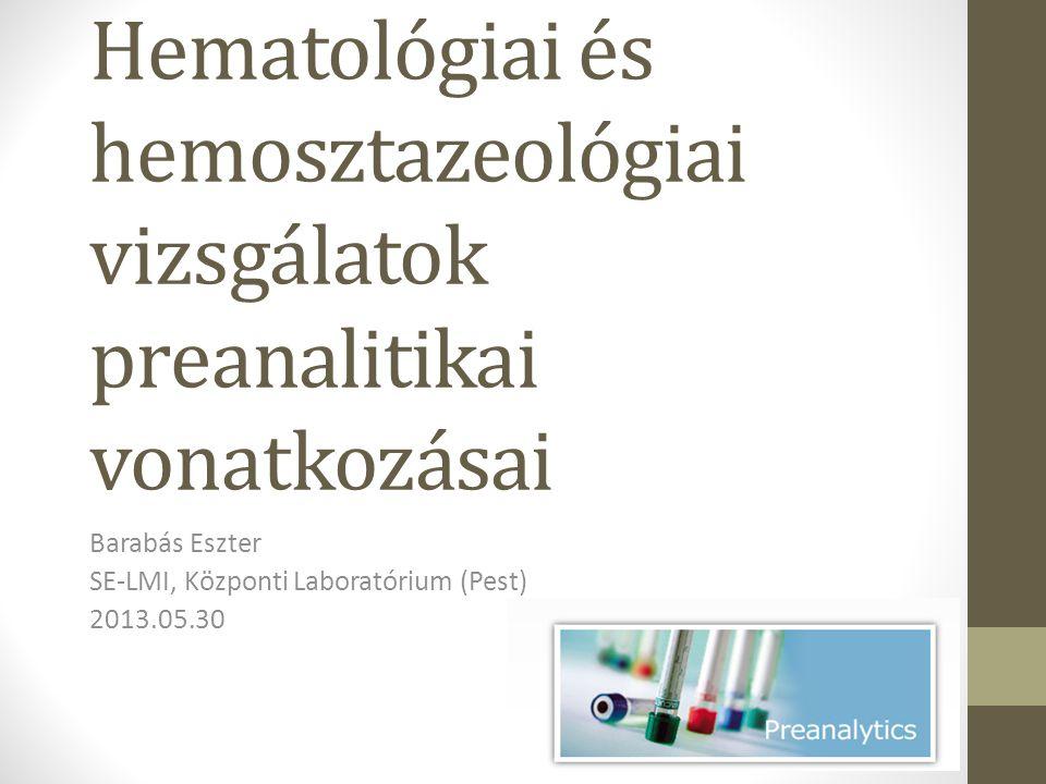 Barabás Eszter SE-LMI, Központi Laboratórium (Pest) 2013.05.30