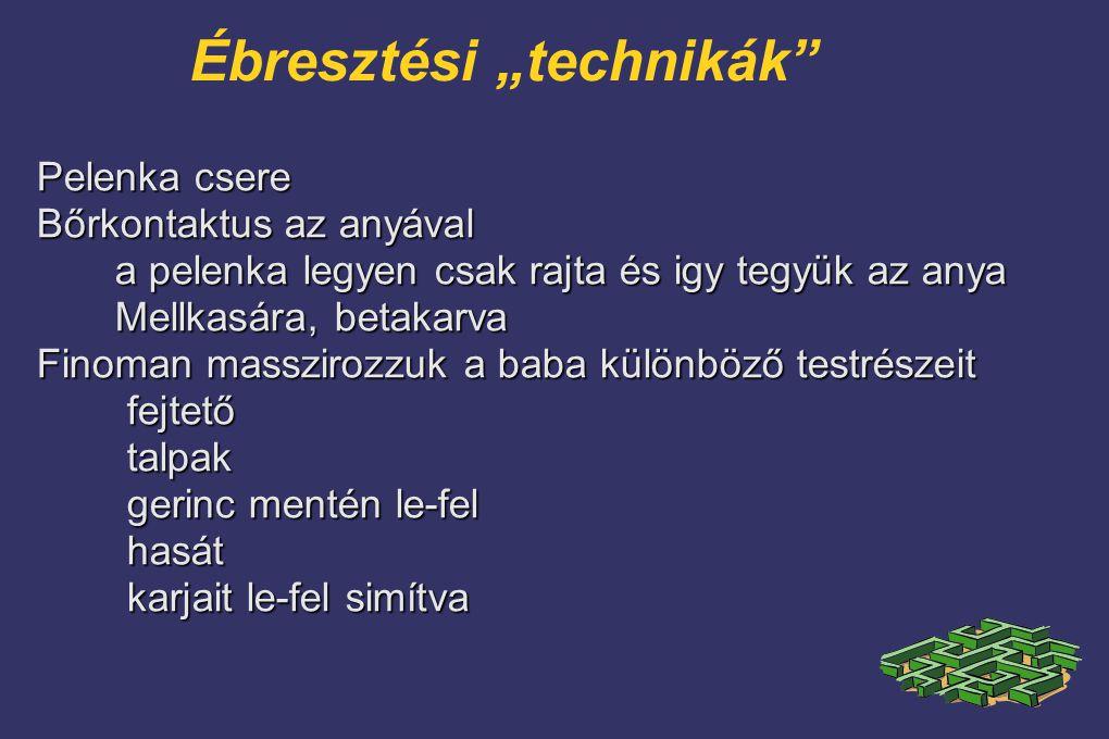 """Ébresztési """"technikák"""