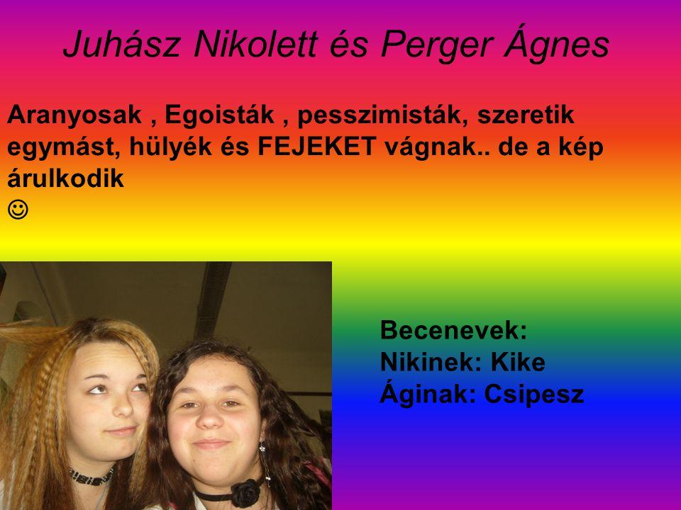 Juhász Nikolett és Perger Ágnes