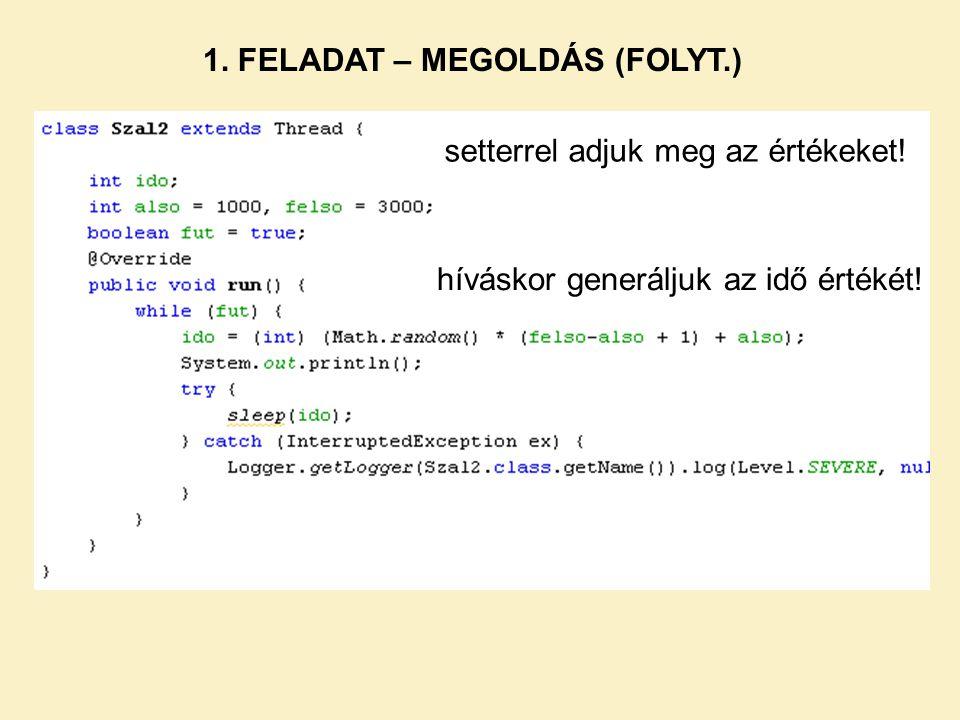 1. FELADAT – MEGOLDÁS (FOLYT.)