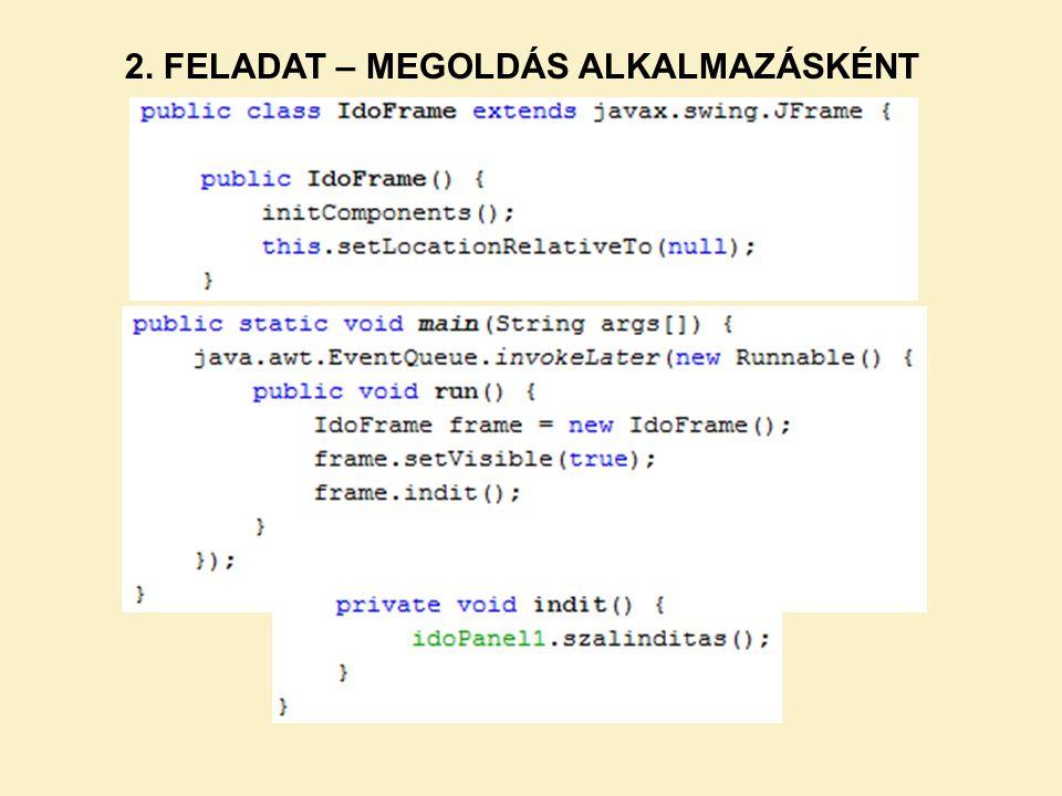 2. FELADAT – MEGOLDÁS ALKALMAZÁSKÉNT