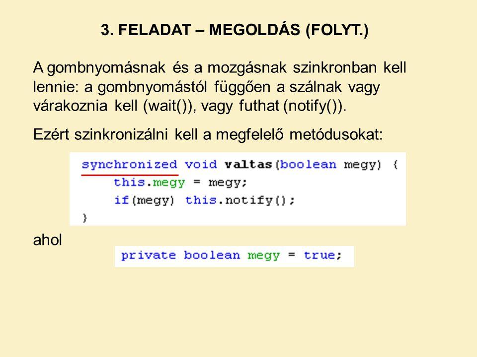3. FELADAT – MEGOLDÁS (FOLYT.)