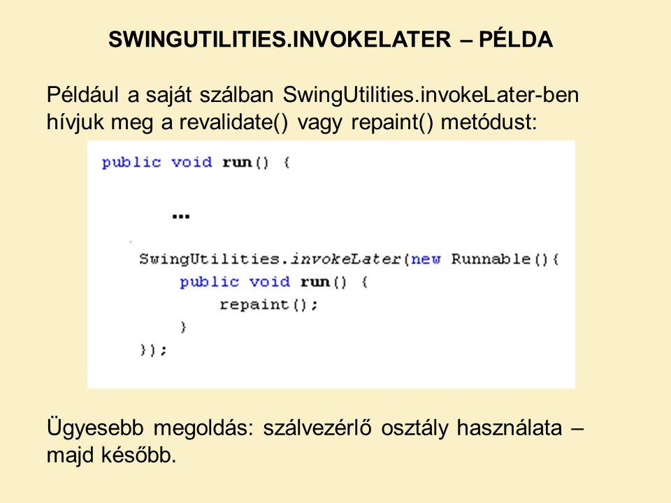 SWINGUTILITIES.INVOKELATER – PÉLDA