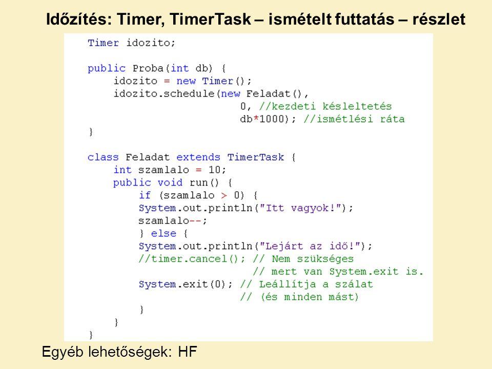 Időzítés: Timer, TimerTask – ismételt futtatás – részlet
