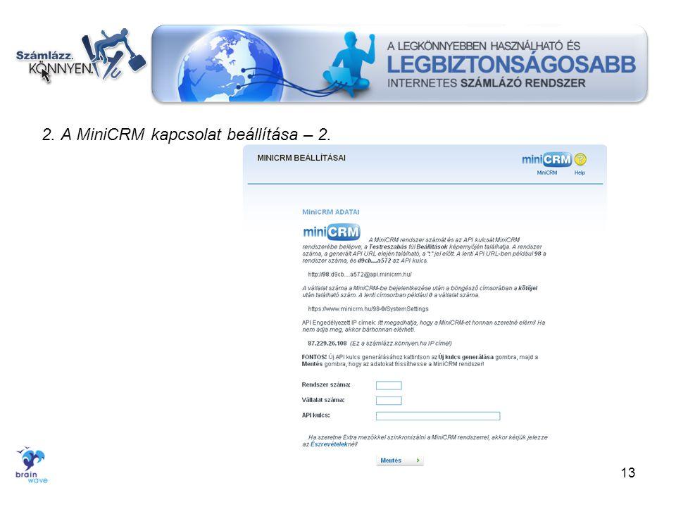 2. A MiniCRM kapcsolat beállítása – 2.