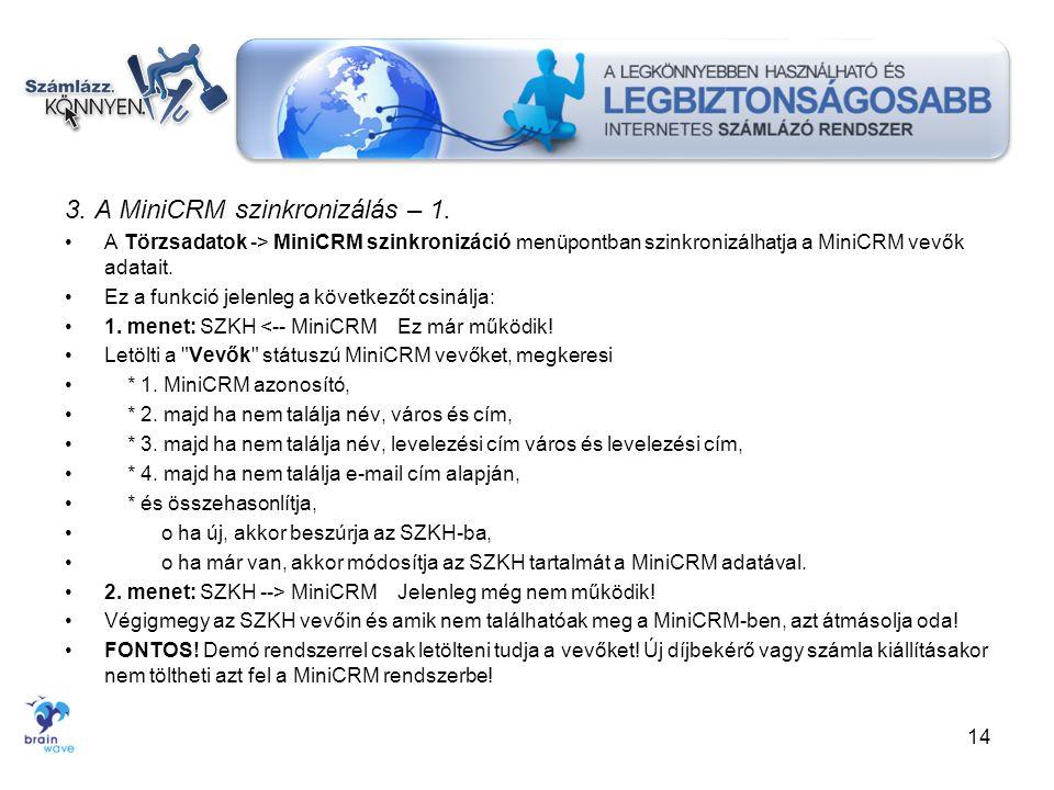 3. A MiniCRM szinkronizálás – 1.