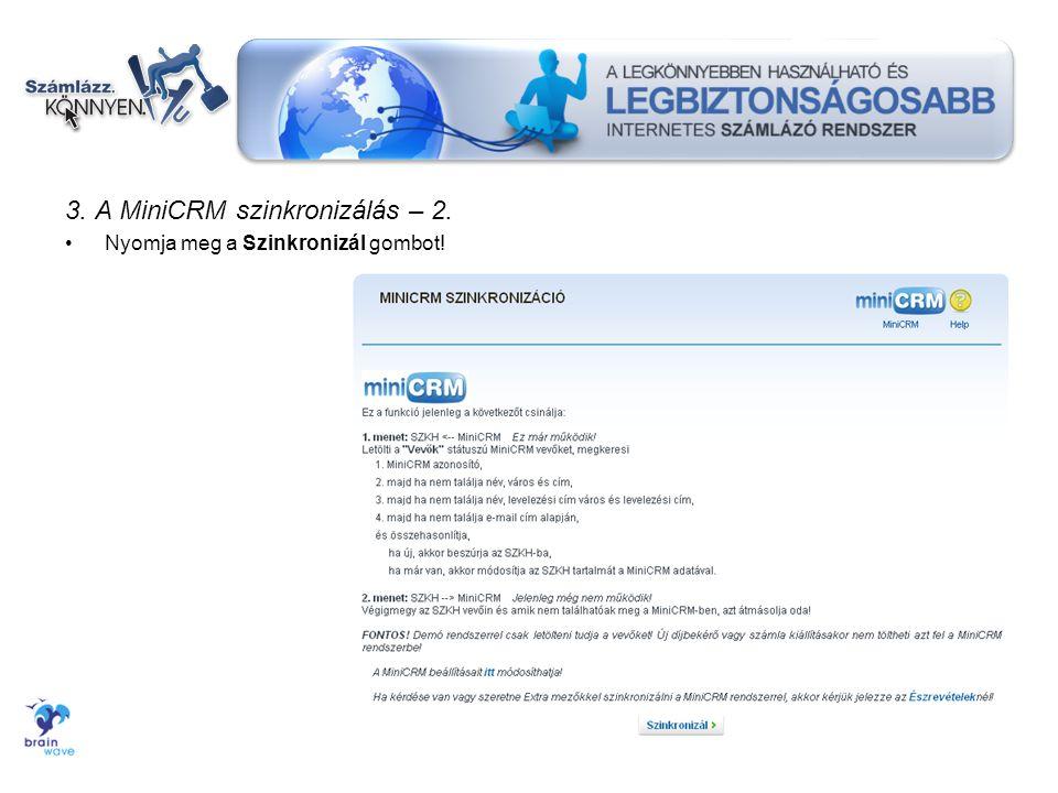 3. A MiniCRM szinkronizálás – 2.