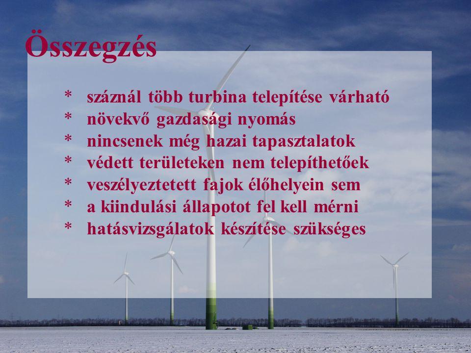 Összegzés száznál több turbina telepítése várható