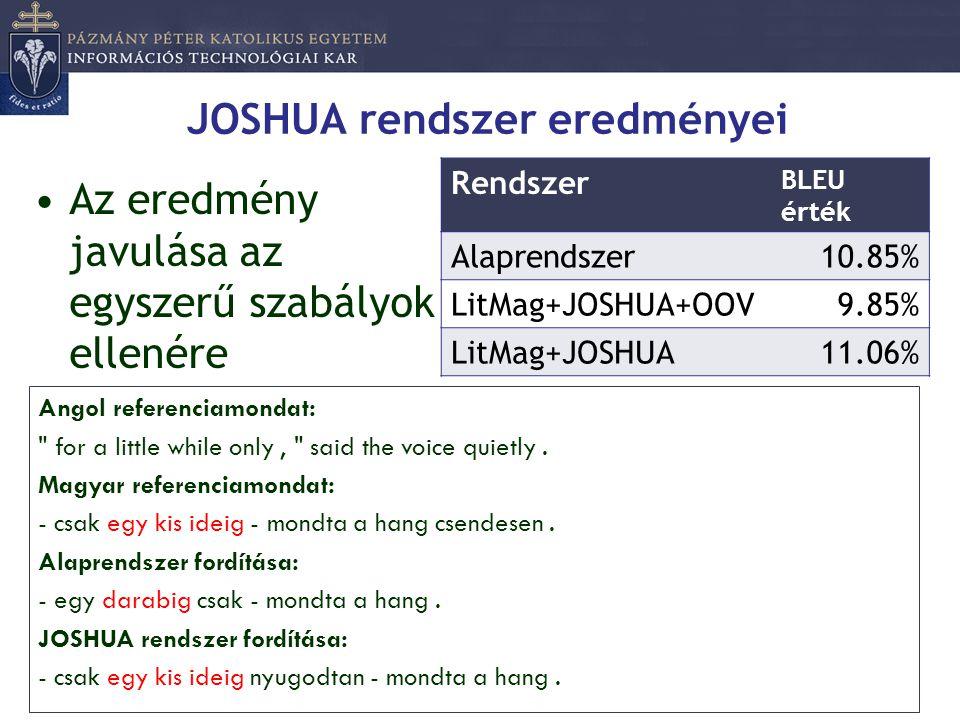 JOSHUA rendszer eredményei