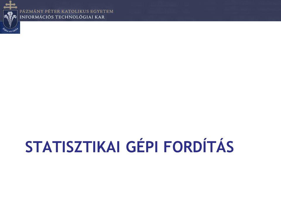 Statisztikai gépi fordítás