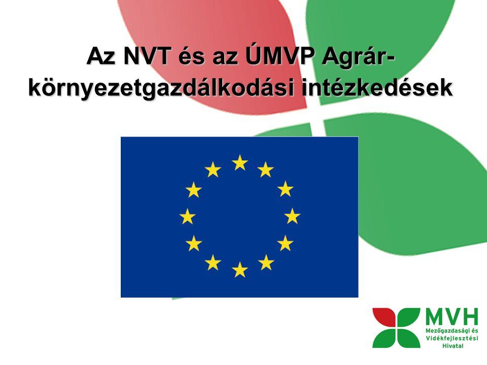 Az NVT és az ÚMVP Agrár-környezetgazdálkodási intézkedések
