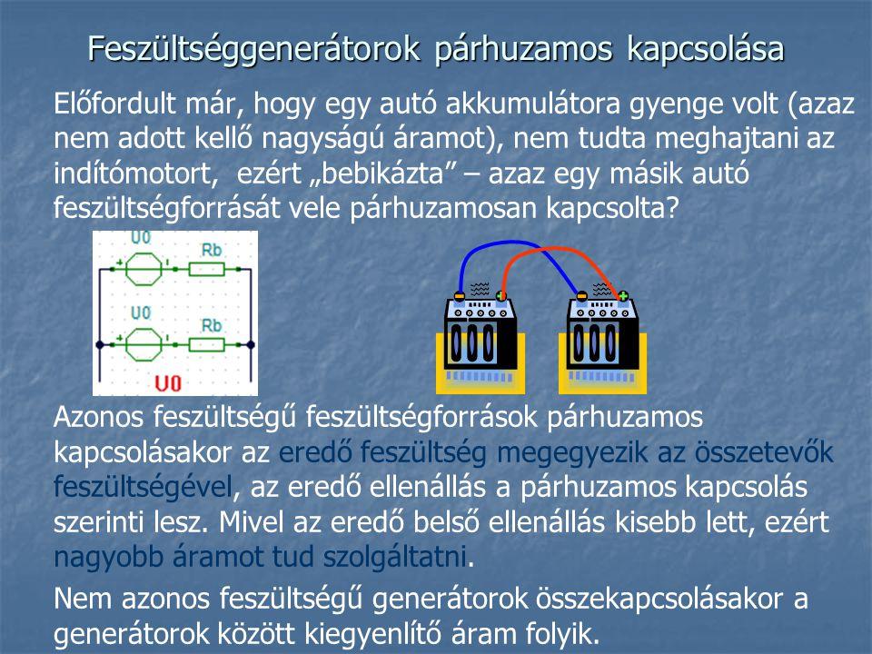Feszültséggenerátorok párhuzamos kapcsolása