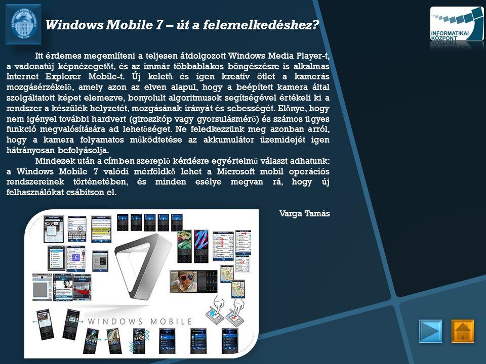 Windows Mobile 7 – út a felemelkedéshez
