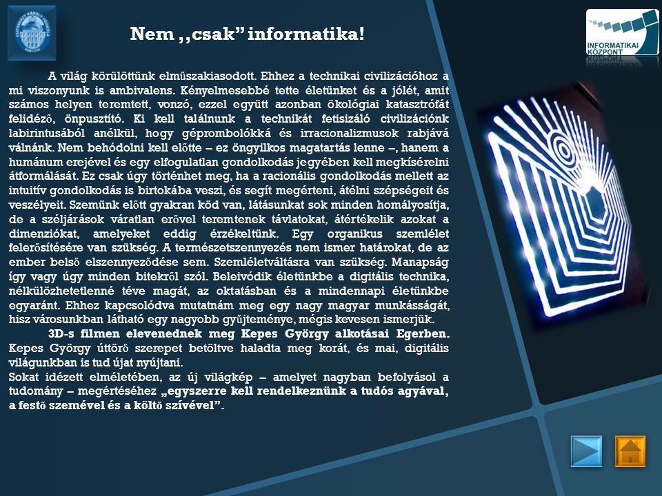 Nem ,,csak informatika!