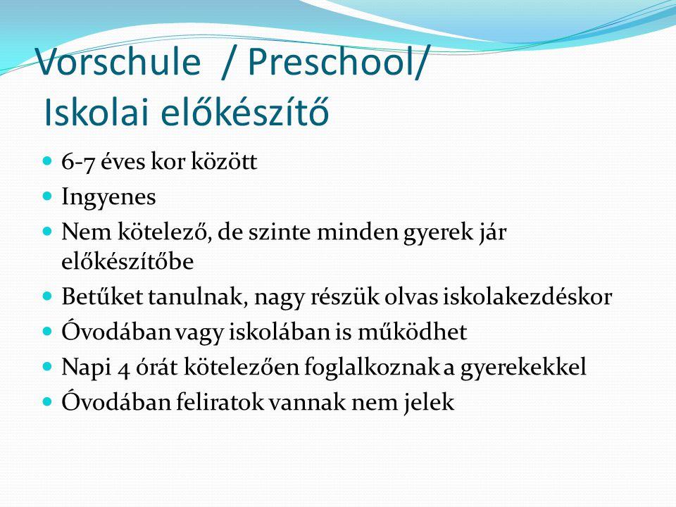 Vorschule / Preschool/ Iskolai előkészítő